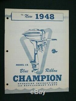 Vintage 1948 Champion Outboard Boat Motor Model 1 K Opeating & Parts Manual