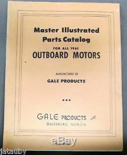 Vintage Original 1961 GALE OUTBOARD MOTORS MASTER ILLUSTRATED PARTS CATALOG boat